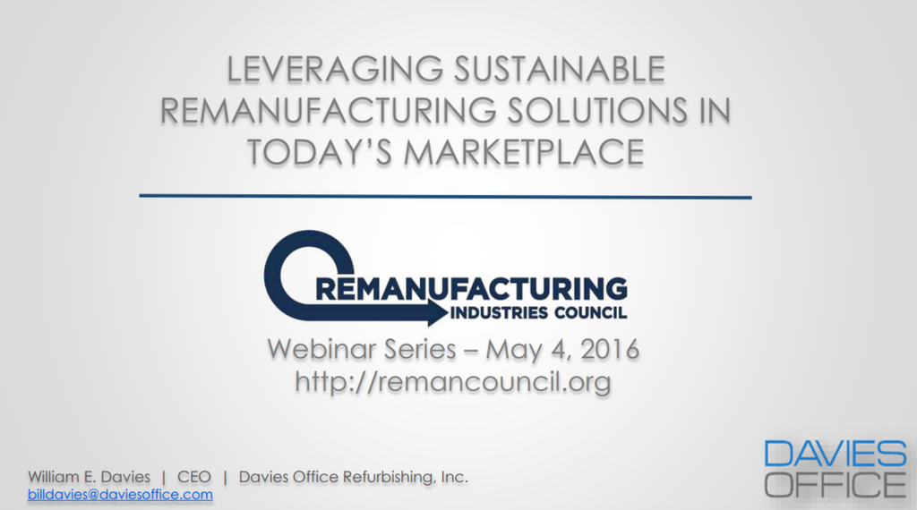 Leveraging Sustainable Remanufacturing Solutions in Today's Marketplace